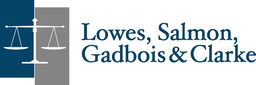 Lowes, Salmon, Gadbois & Clarke
